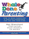 Whale Done Parenting (eBook): How to Make Parenting a Positive Experience for You and Your Kids